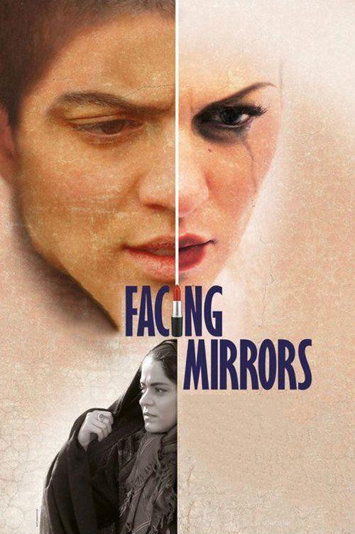 Facing Mirrors Full Movie Online 2012