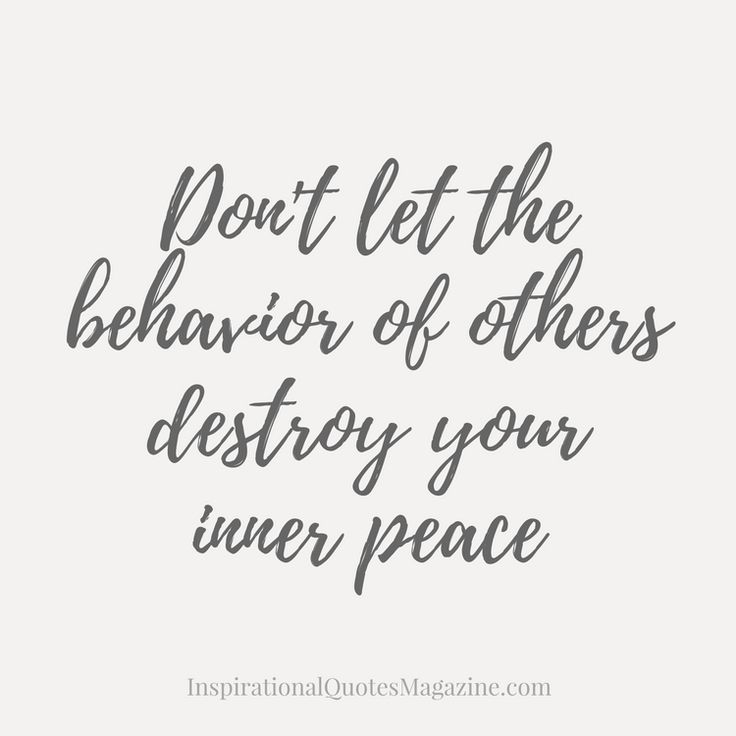 Don't let the behavior of others destroy your inner peace // Powerful Positivity