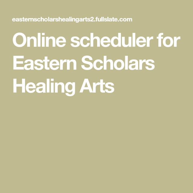 Online scheduler for Eastern Scholars Healing Arts