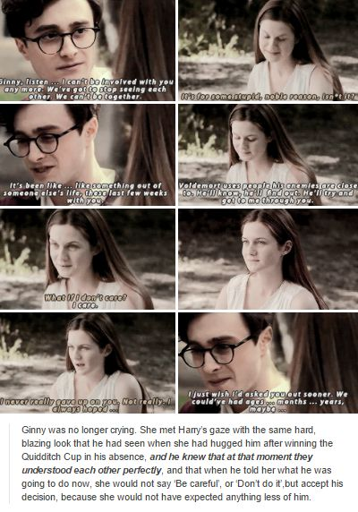 Harry and Ginny their relationship is so much better in the books. In the movies it's just uncomfortable