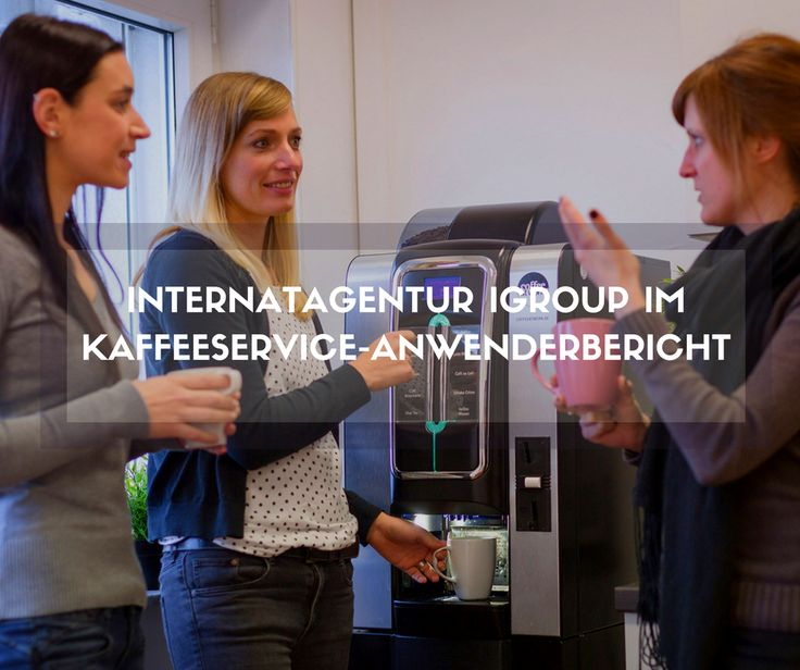 #igroup #typo3 #internet #digitalagentur #agentur #kaffee #kaffeeservice #beispiel #anwenderbericht #kaffeeautomat #kaffeemaschine