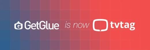 GetGlue changing name and logo in the wake of its acquisition by iTV. Will become tvtag.