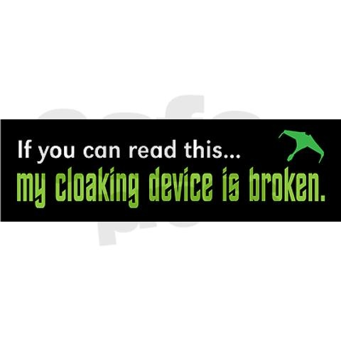 Star trek cloaking device bumper sticker