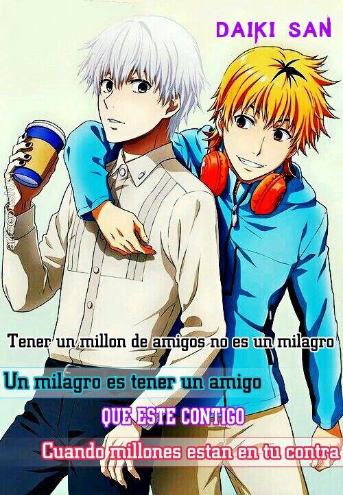 Daiki San Frases Anime Tener un millon de amigos no es un milagro