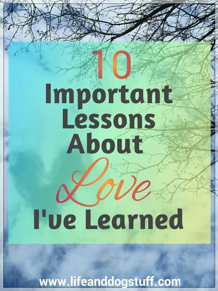 Check out my blog post - 10 Important Lessons About Love I've Learned at the Life and Dog Stuff blog. #inspiration #lifelessons