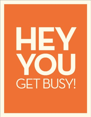 Get Busy! Poster
