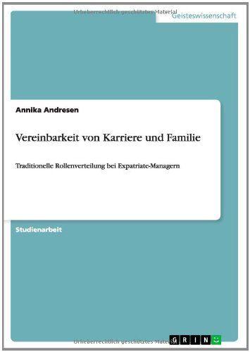 Download Vereinbarkeit Von Karriere Und Familie (German Edition) ebook free by Annika Andresen in pdf/epub/mobi