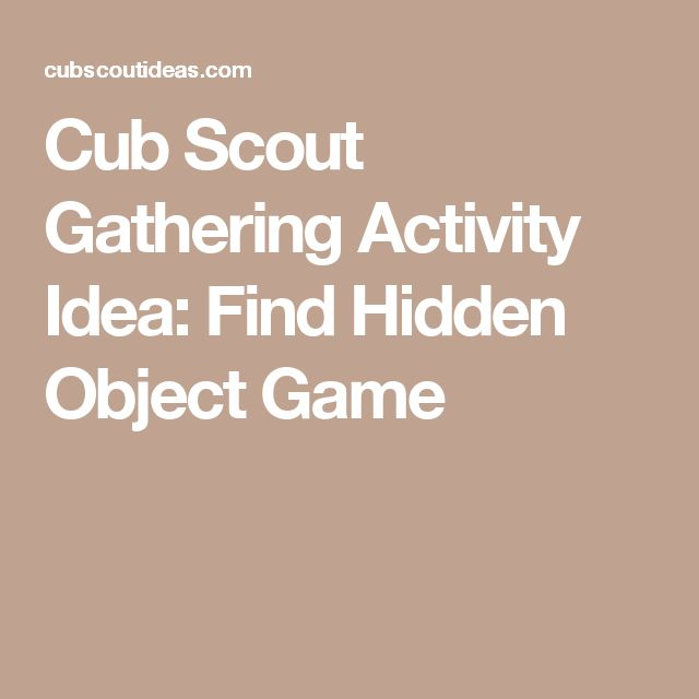 Cub Scout Gathering Activity Idea: Find Hidden Object Game