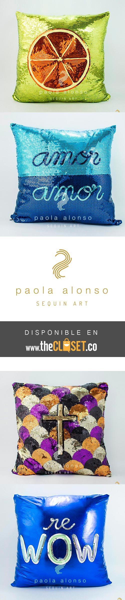 PAOLA ALONSO - #Cojines en lentejuelas - #UnicoDiseño encuentra el tuyo en la Red De Diseñadores Independientes www.thecloset.co