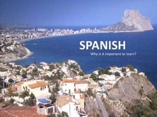 why-learn-spanish-5561894 by BrettneyCole via Slideshare #learnSpanish in #Spain: www.spanish-school-herradura.com Local, familiar and right on the beach!