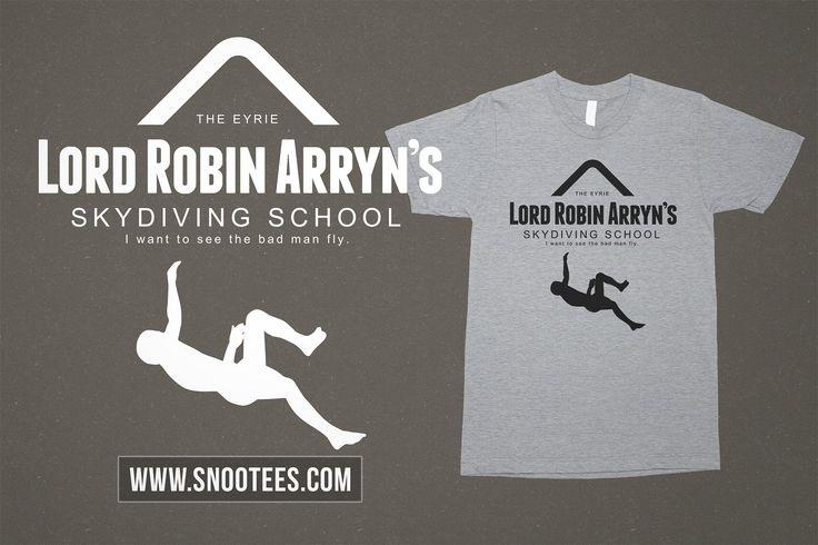Lord Robin Arryn;s Skydiving School T-Shirt - Game of Thrones #GameofThrones #GoTSeason6 #GoT #Tee #T-Shirt #Tshirt