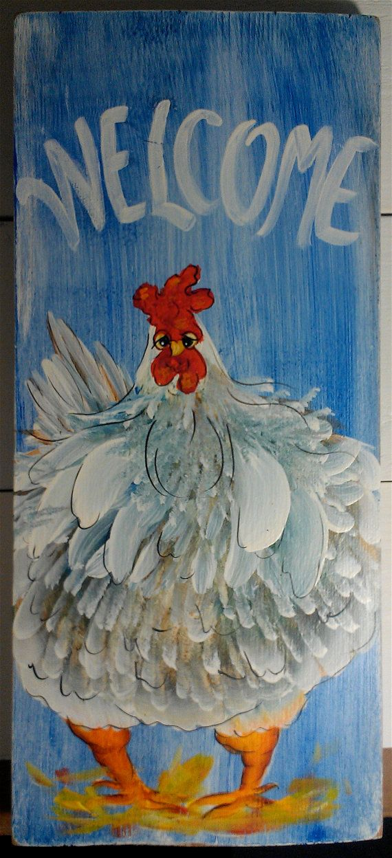 Welcome Chicken Sign Folk Art Chicken Art by cackleblossums, $32.00