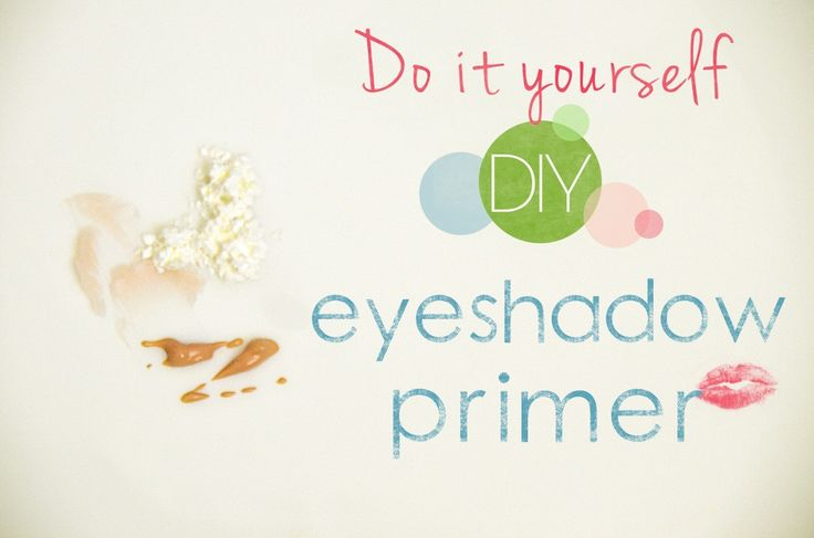 DIY Eyeshadow Primer: Diy Eyeshadowprimer, Diy'S, Makeup, Eye Primer, Diyeyeshadowprimer 1024X678, Eyeshadows, Diy Beauty