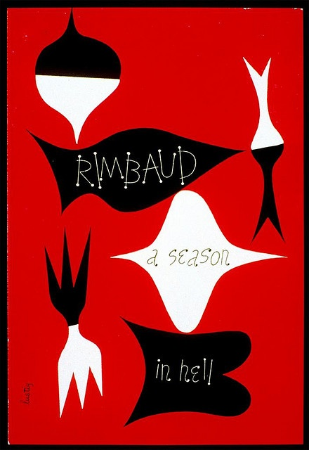 A Season in Hell. Designed by Alvin Lustig. 1945. #book: Arthurrimbaud Aseasoninhell, Bookcover Booklove, Seasons, Nc2 Arthurrimbaud, Aseasoninhell Graphicdesign, Arthur Rimbaud, Alvinlustig, Book Covers, Graphicdesign Bookcover
