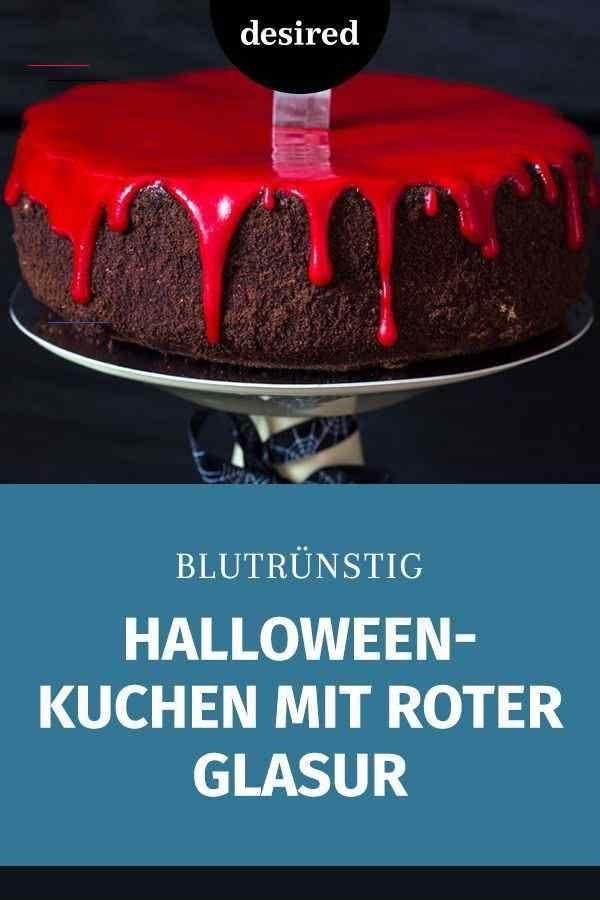 Supereinfach Der Blutige Halloween Kuchen Mit Roter Glasur Desired De Halloweenkuchen Dieser Ha In 2020 Cake Recipes For Kids Diy Desserts Halloween Cakes Easy