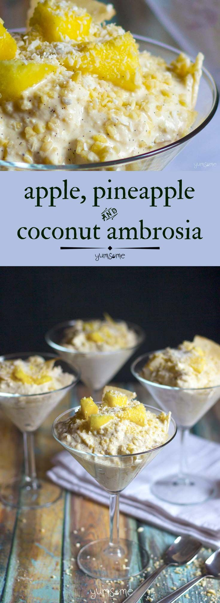 Easy Apple, Pineapple, and Coconut Ambrosia is a deliciously creamy dessert that's great for breakfast too! | yumsome.com via @yums0me