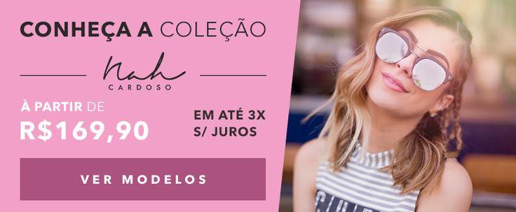 MARCAS - Nah Cardoso - SHOW ÓCULOS - Ótica Online
