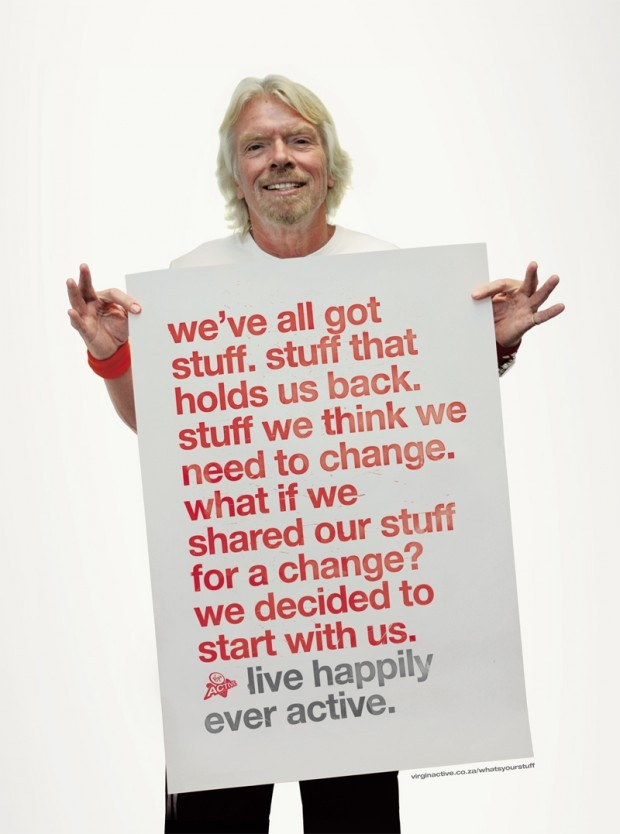 Richard Branson. Live happily ever active.