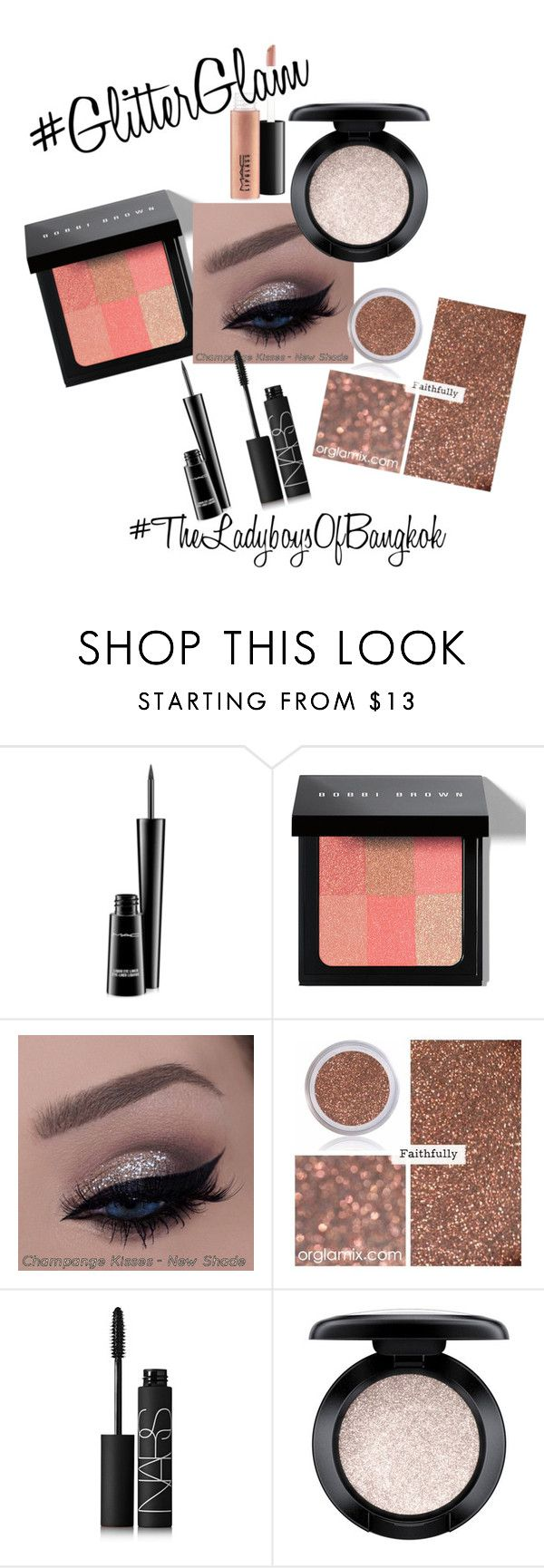 """Get the #Glitz look!"" by theladyboys on Polyvore featuring beauty, MAC Cosmetics, Bobbi Brown Cosmetics, NARS Cosmetics, glitterglam and LadyBoys"
