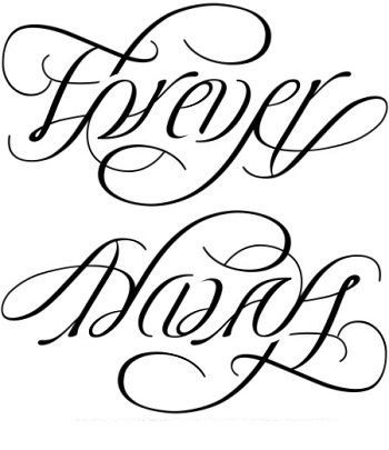 Always and Forever (Always On My Mind; Forever In My Heart) Ambigram Tattoo