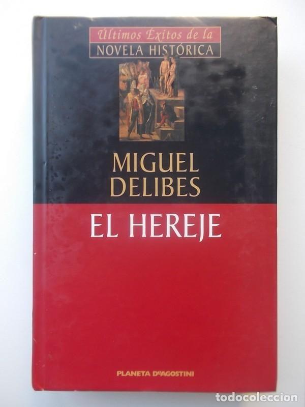 **El Hereje - Miguel Delibes