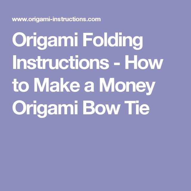 25 best ideas about origami bow on pinterest origami