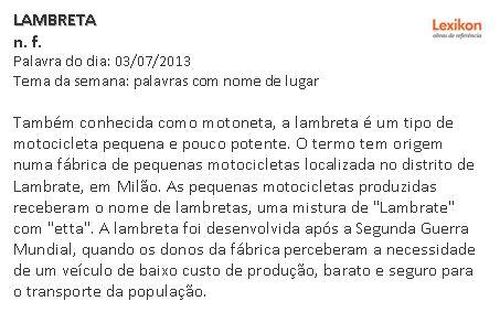 lambreta @ iDicionário Aulete. http://aulete.uol.com.br/lambreta