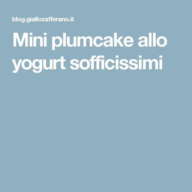 Mini plumcake allo yogurt sofficissimi