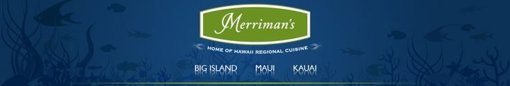Located on three islands, Merriman's serves the freshest local ingredients paired with the finest wines. From the Wok Charred Ahi to Peter's Organic Caesar salad, our chefs and local farmers bring you the unique flavors of Hawaii. We invite you to visit any of our exquisite locations