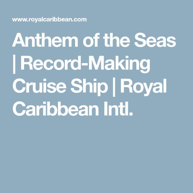 Anthem of the Seas | Record-Making Cruise Ship | Royal Caribbean Intl.
