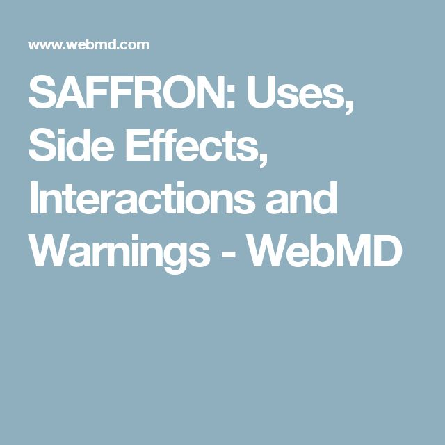 SAFFRON: Uses, Side Effects, Interactions and Warnings - WebMD