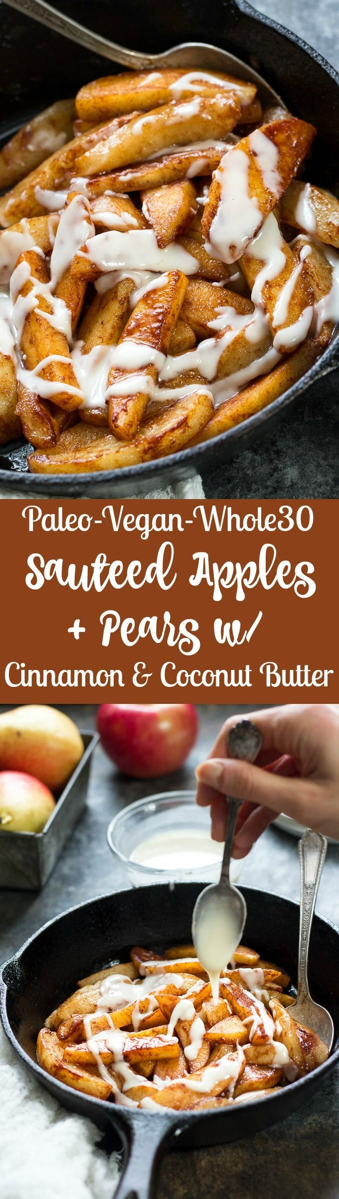Incredibly easy and delicious Sautéed Apples & Pears with Cinnamon and Coconut Butter that's Paleo, Vegan, and Whole30 compliant. No added sugar or sweeteners, dairy free, gluten free.  http://recipesheaven.com/paleo