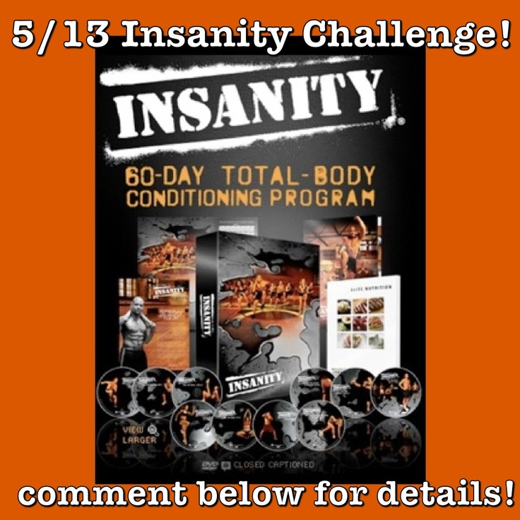 5/13 Insanity Challenge with me as your coach. 60 days of Insanity and Shakeology. Getting ready for Shaun T's new program coming out in summer, Focus T25. Give Shaun T 25 minutes, 5xs a week!!!! Coming to us in June. Lets get ready together!