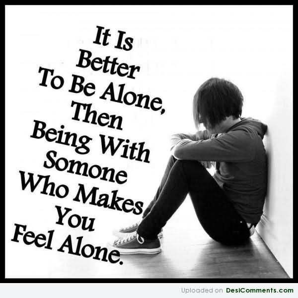 Quotes Feeling Sad And Alone: Sad Quotes About Feeling Alone