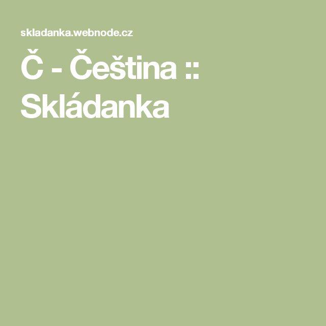 Č - Čeština :: Skládanka