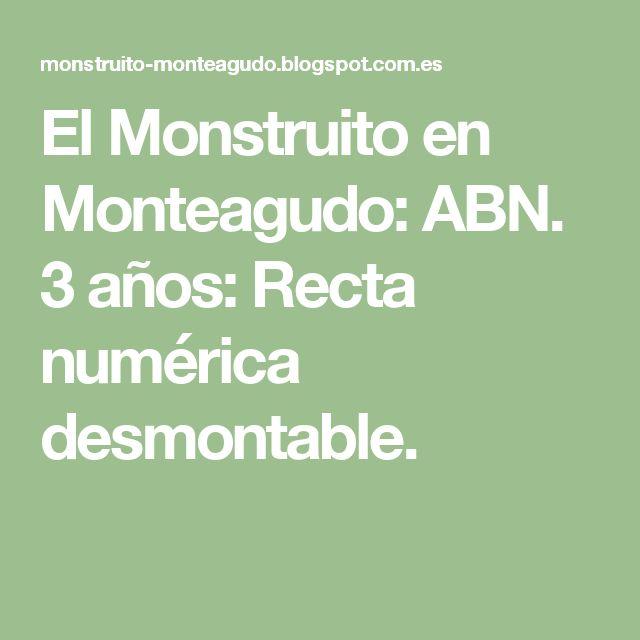 El Monstruito en Monteagudo: ABN. 3 años: Recta numérica desmontable.