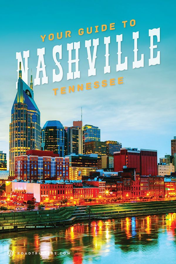 Make the most of Nashville, Tennessee with this list of must see places!