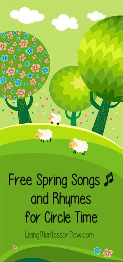 Free Spring Songs and Rhymes for Circle Time - LivingMontessoriNow.com