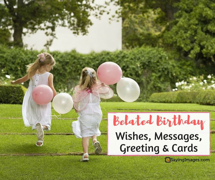 Belated Anniversary Wishes Quotes: Belated Birthday Wishes & Quotes: A Collection Of Ideas To