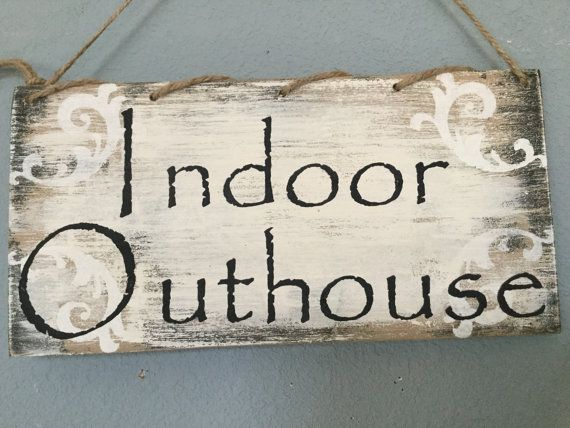 Indoor Outhouse  This wood sign measures 12 by 6 inches and hangs by spiral jute. You may choose a sawtooth hanger.  I have painted this board my KerriArt, shabby chic design and topped it with black lettering.  Fun wall art for the bathroom or bathroom door.  Spiral burlap jute string tops it off for easy hanging wall decor.  Great bathroom decor for your cabin, lake house, river house, condo. Good size for easy decorating. Makes nice addition to a bathroom collection of signs.    Cute and…