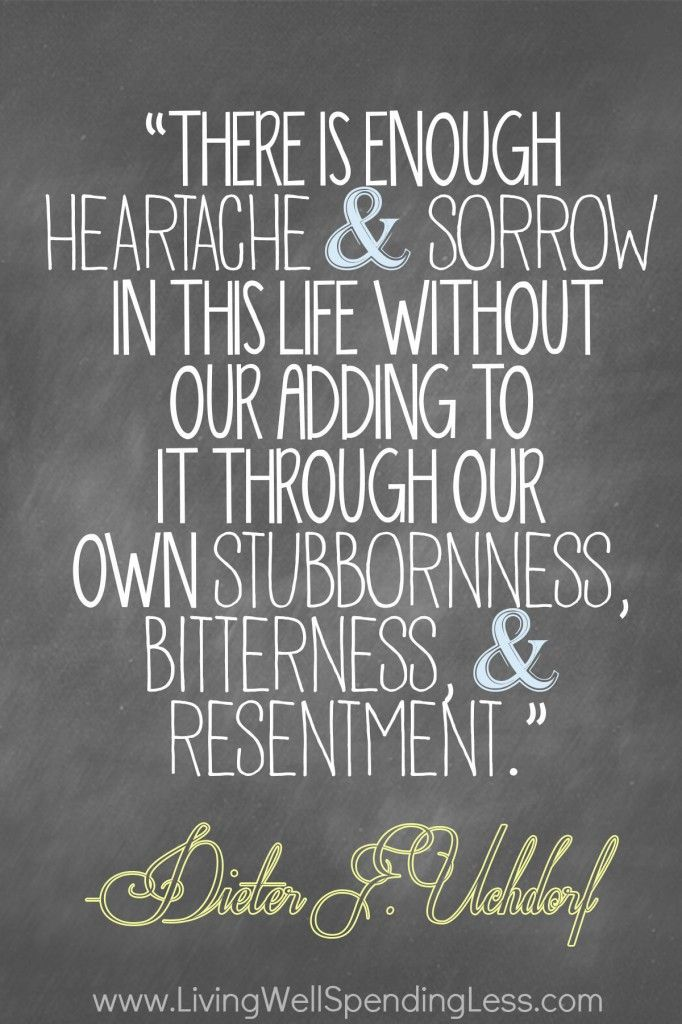 Resentment Quotes: 117 Best Images About Mormon Quotes On Pinterest