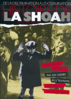 """""""Histoire de la Shoah : De la discrimination à l'extermination"""" De Clive A. Lawton  (Gallimard Jeunesse)"""