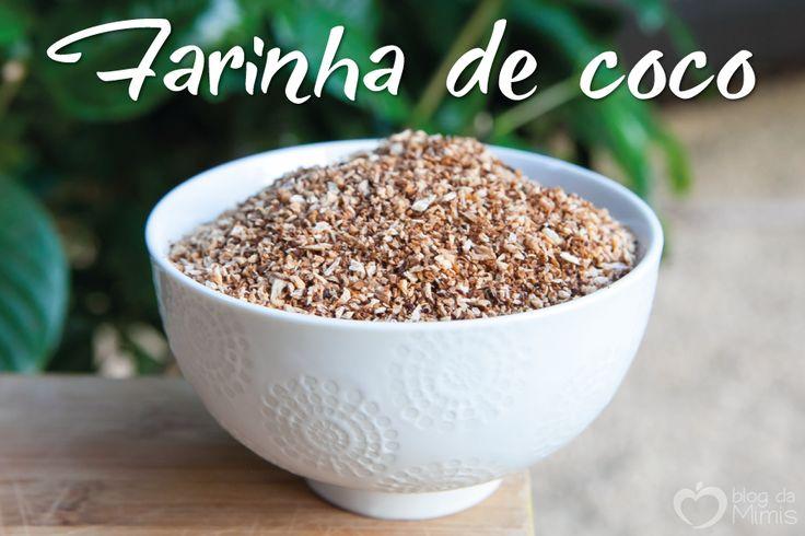 farinha-de-coco-blog-da-mimis-michelle-franzoni-post
