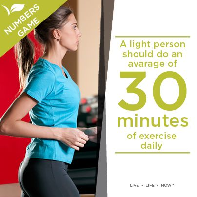 A light person should an average of 30 minutes of exercise daily.