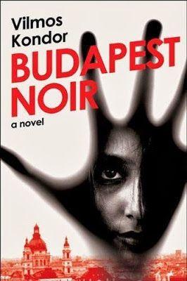 Kondor Vilmos | Budapest Noir | english cover (US) | #book #cover #crime