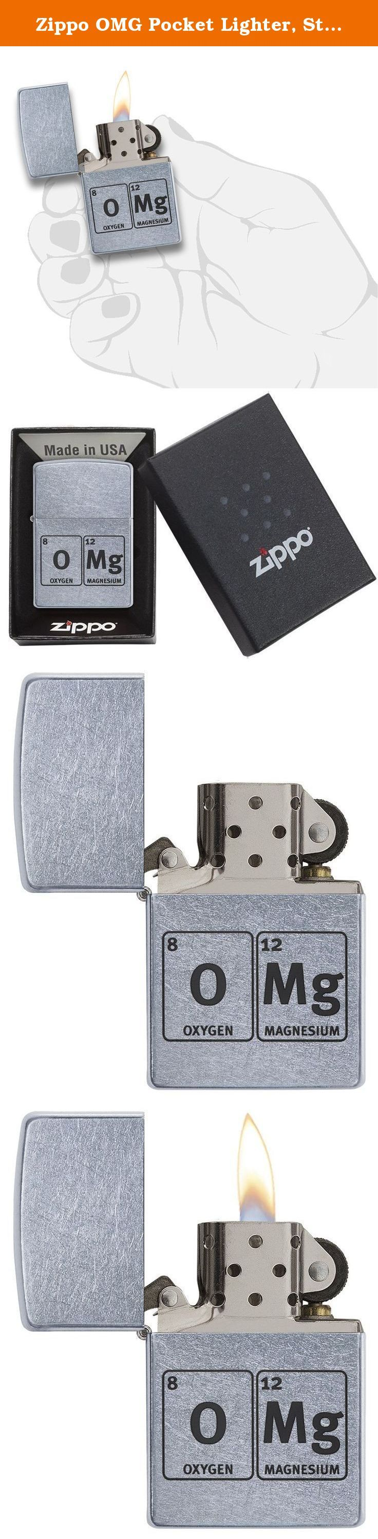 Zippo OMG Pocket Lighter, Street Chrome. A Zippo lighter with a bare metal, street chrome, classic size case, finished with a OMG design. This lighter requires fluid fuel. The lighter is supplied unfueled for safety during shipping.