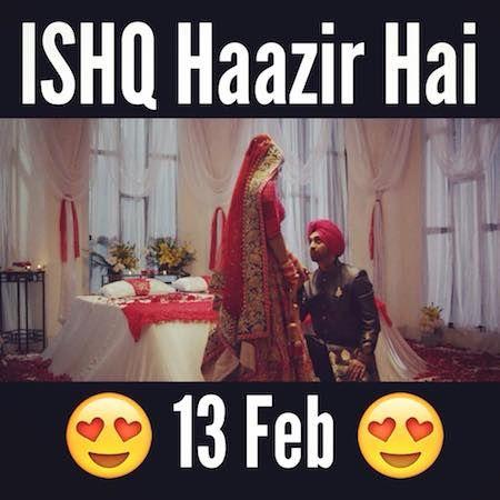 Ishq Haazir Hai - Diljit Dosanjh Full Song Lyrics