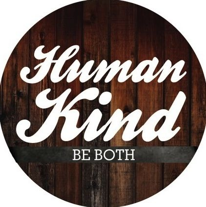 Human.  Kind.  Be both.