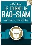 Le tournoi de Bao-Siam Résumé par l'éditeur:Quand l'Empereur Xiaoa-Lamsong-Tam donne un tournoi, les meilleurs combattants du pays se présentent. Les plus grands maîtres s'affrontent pour le plaisir de la cour, et tous rivalisent de techniques ancestrales et de coups spéciaux pour mettre leur adversaire au tapis. C'est le cas …