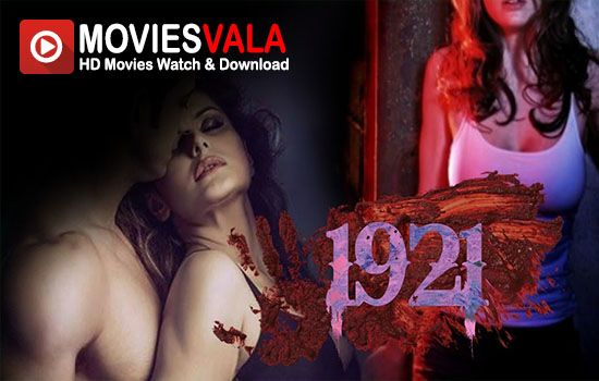 1921 Movie 2017free online hindi movie.watch bollywood movies online 1921. This is a latest Bollywood Horror Movie that is produced by Vikarm Bhatt. Zareen khan is Playing lead role in this movie. 1921 Movie is scheduled to release on 12 January 2018 in India. Watch 1921 Movie Online Full Free Download Dvdrip. 1921 Movie Official …